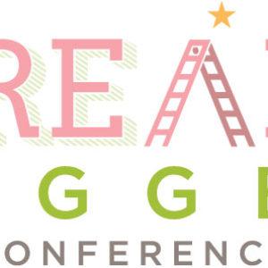 Tune In To The Dream Bigger Conference – February 2014