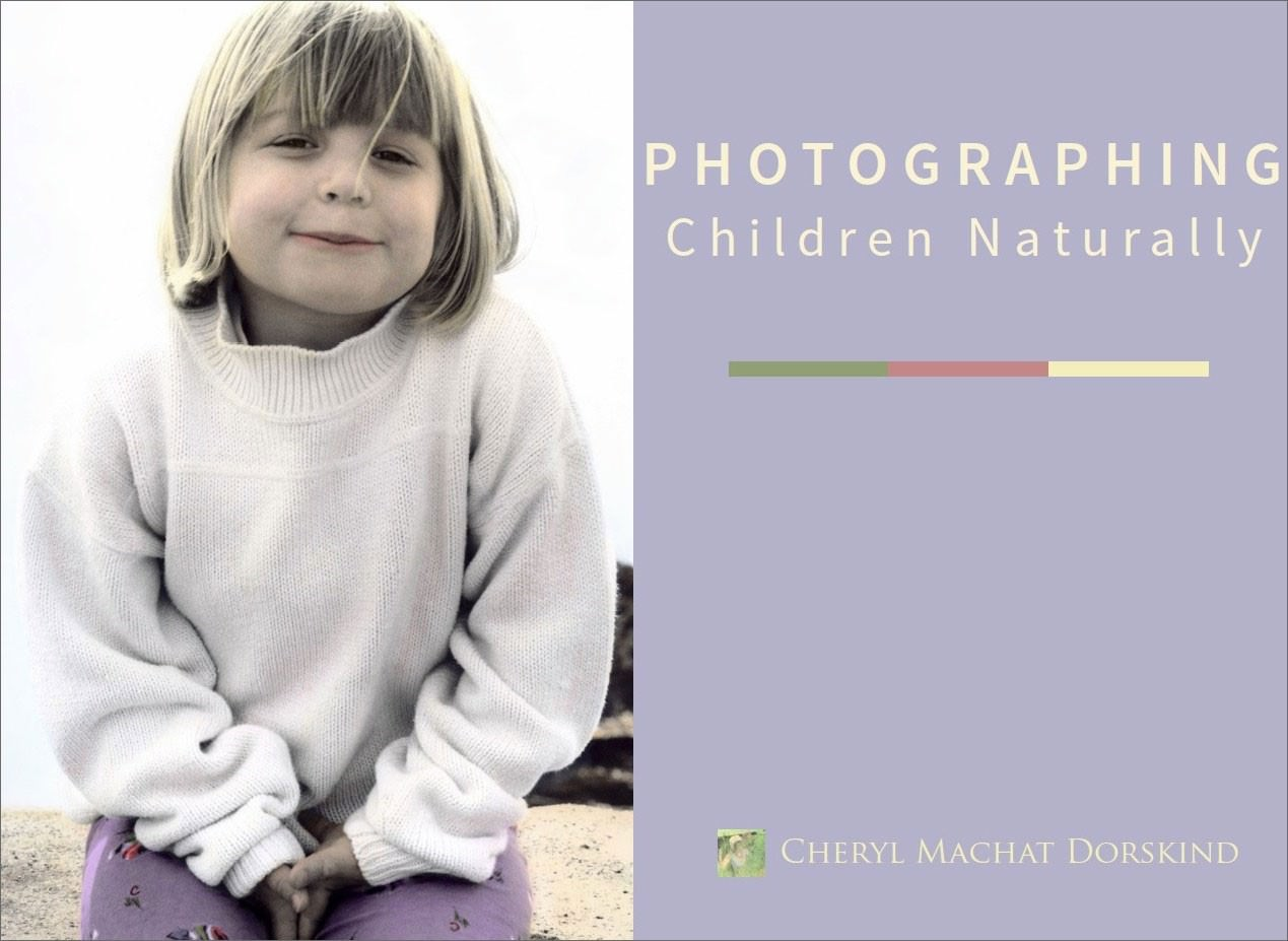 photographing-children-naturally-cheryl-machat-dorskind-cover