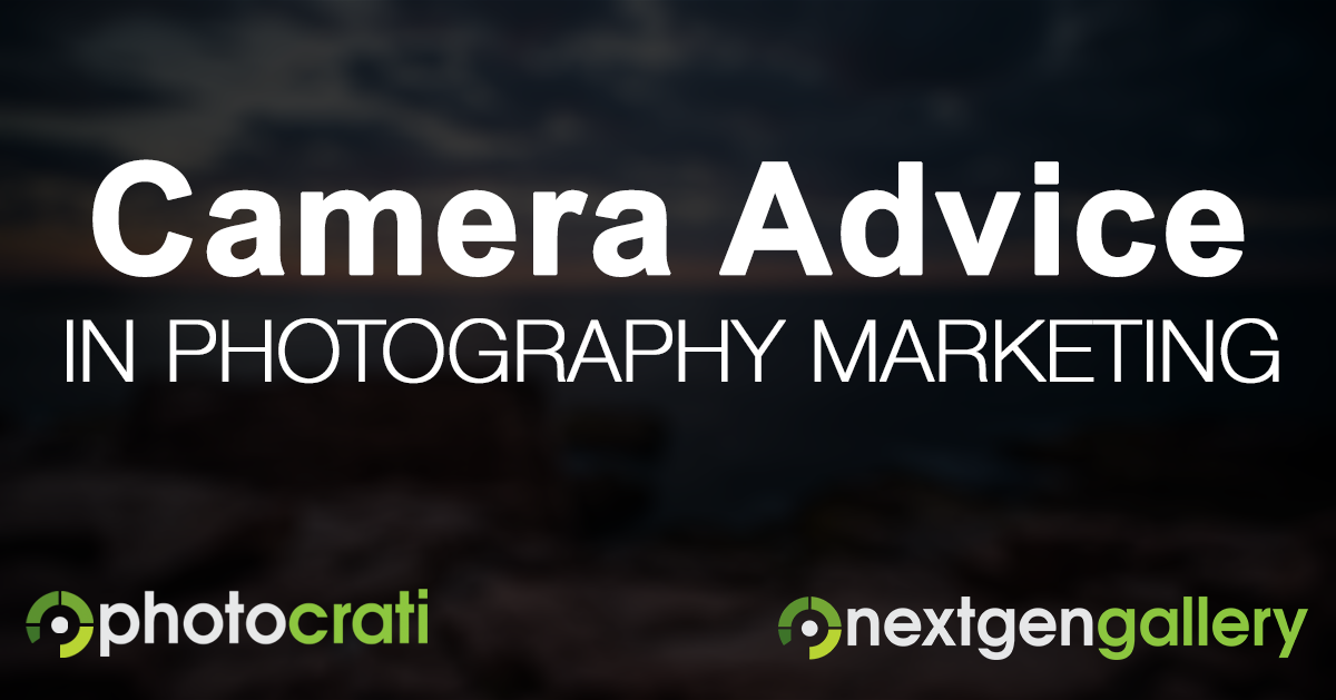 Offering Camera Advice In Your Photography Marketing