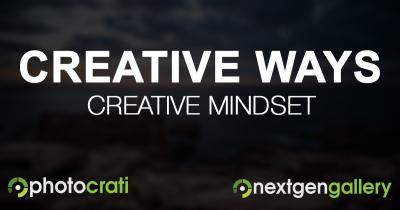 4 Creative Ways For A Creative Mindset
