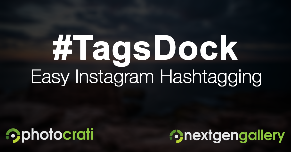 How To Use #TagsDock with Instagram (iOS only)